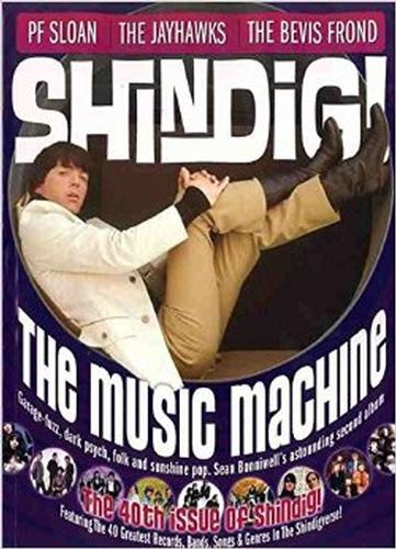 + SHINDIG! MAGAZINE - Issue 40 The Music Machine