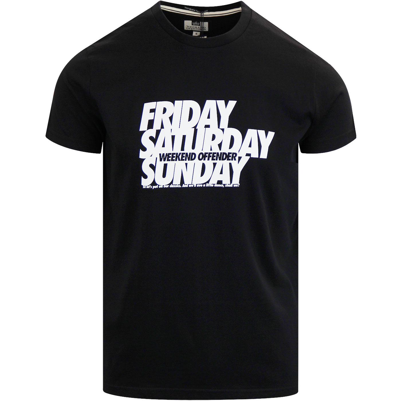 Friday Saturday Sunday WEEKEND OFFENDER Bubble Tee