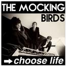 The Mocking Birds 'Choose Life' CD - Signed Copy