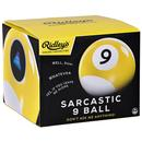 Sarcastic 9 Ball RIDLEY'S Fortune Telling Ball