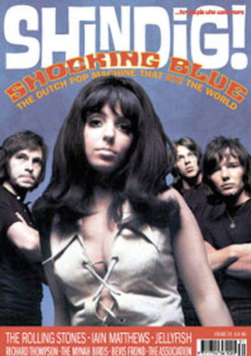 + 'SHINDIG!' MAGAZINE Issue 31 Feat Shocking Blue